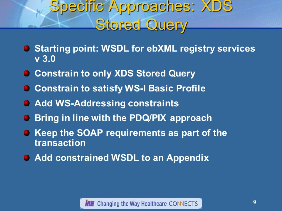 Specific Approaches: XDS Stored Query