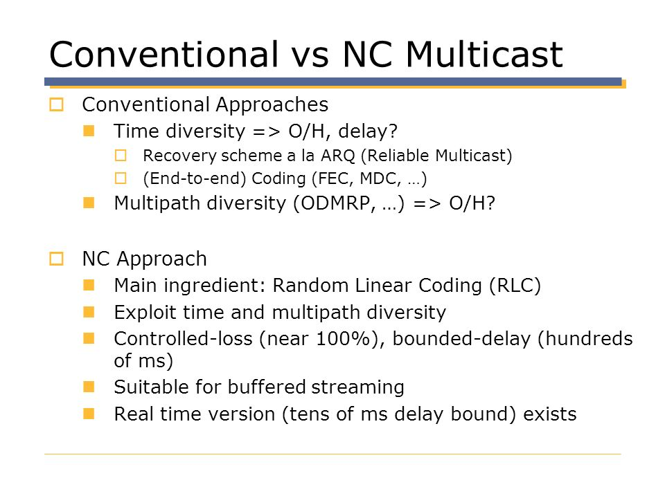 Conventional vs NC Multicast