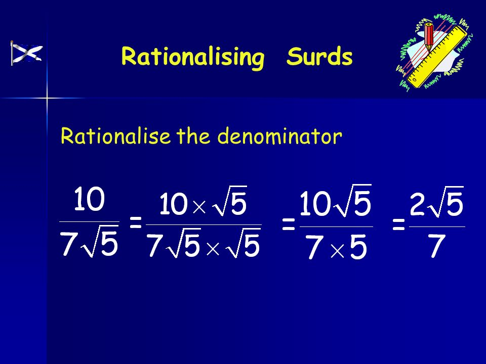Surds Simplifying A Surd Rationalising A Surd Conjugate Pairs Ppt