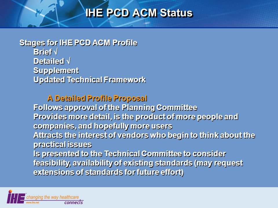IHE PCD ACM Status Stages for IHE PCD ACM Profile Brief  Detailed 