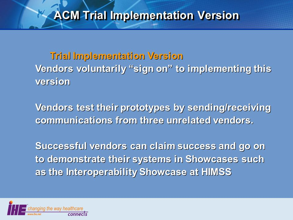 ACM Trial Implementation Version