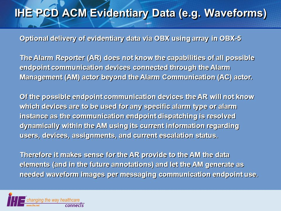 IHE PCD ACM Evidentiary Data (e.g. Waveforms)