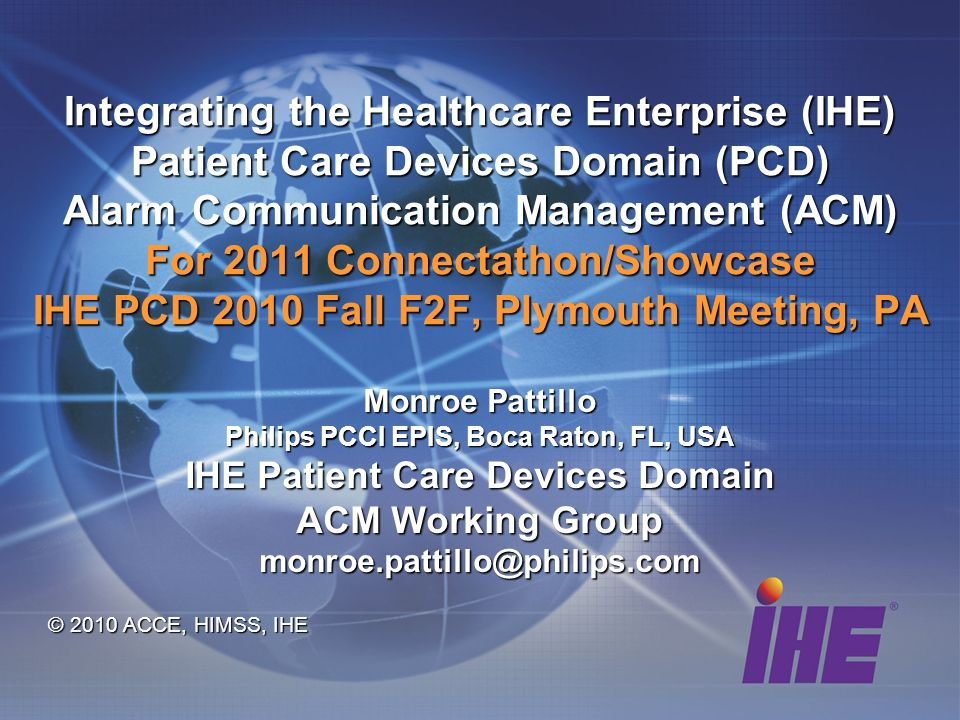 Philips PCCI EPIS, Boca Raton, FL, USA IHE Patient Care Devices Domain