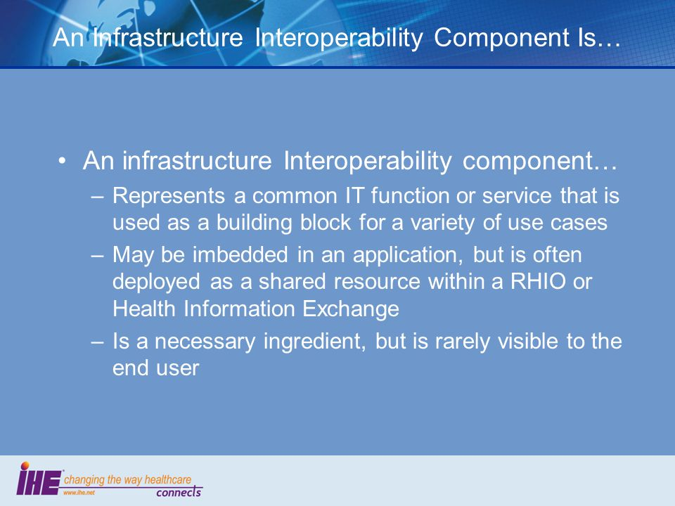 An Infrastructure Interoperability Component Is…
