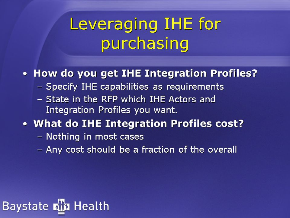 Leveraging IHE for purchasing