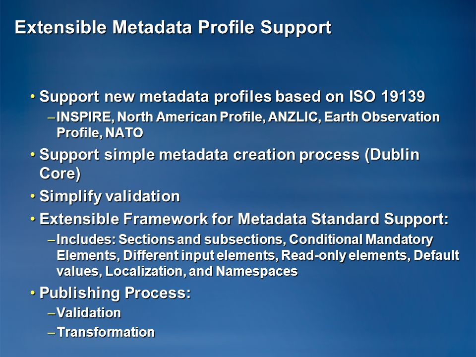 Extensible Metadata Profile Support