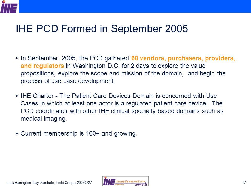 IHE PCD Formed in September 2005