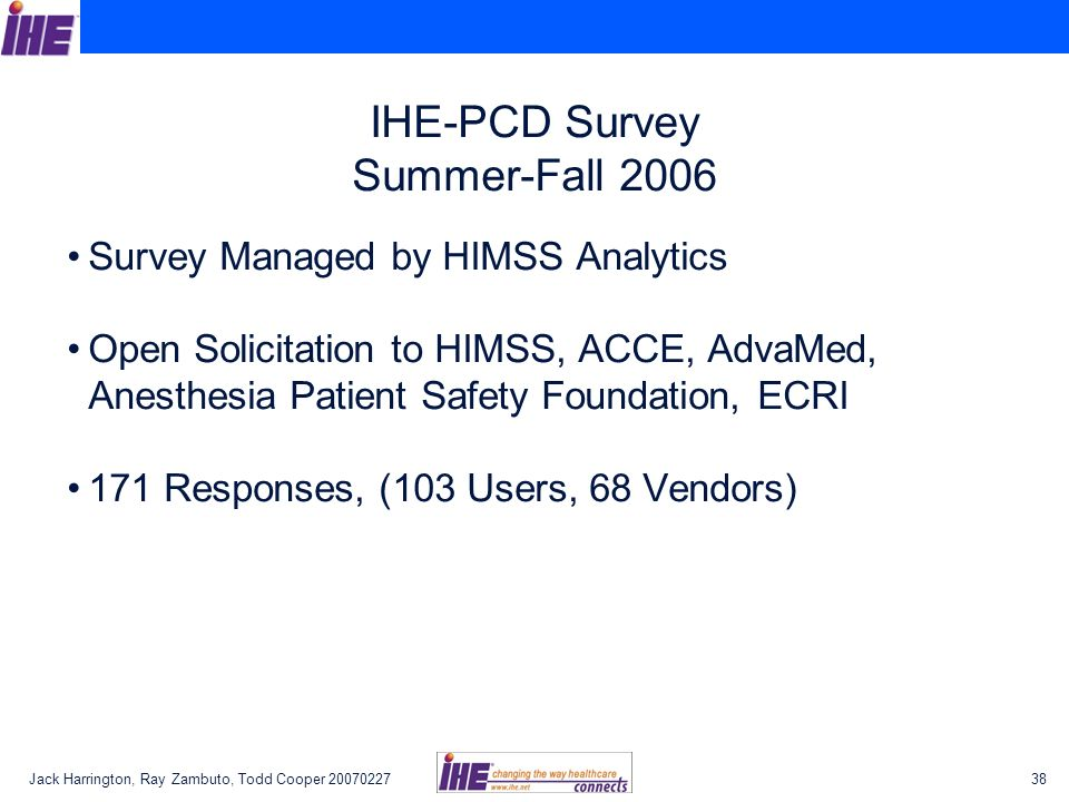 IHE-PCD Survey Summer-Fall 2006