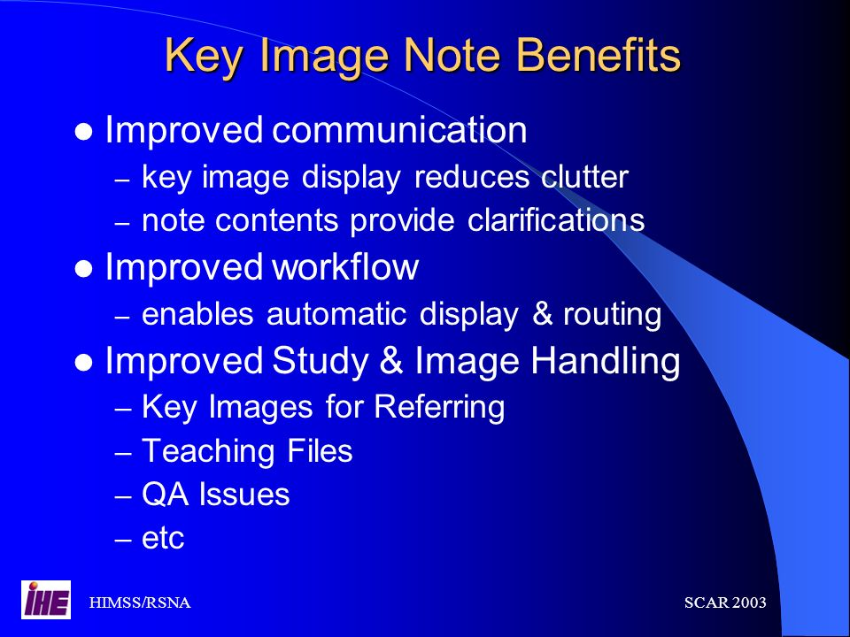 Key Image Note Benefits