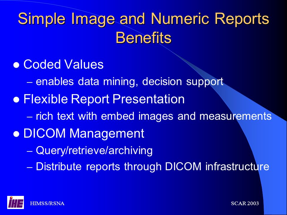 Simple Image and Numeric Reports Benefits