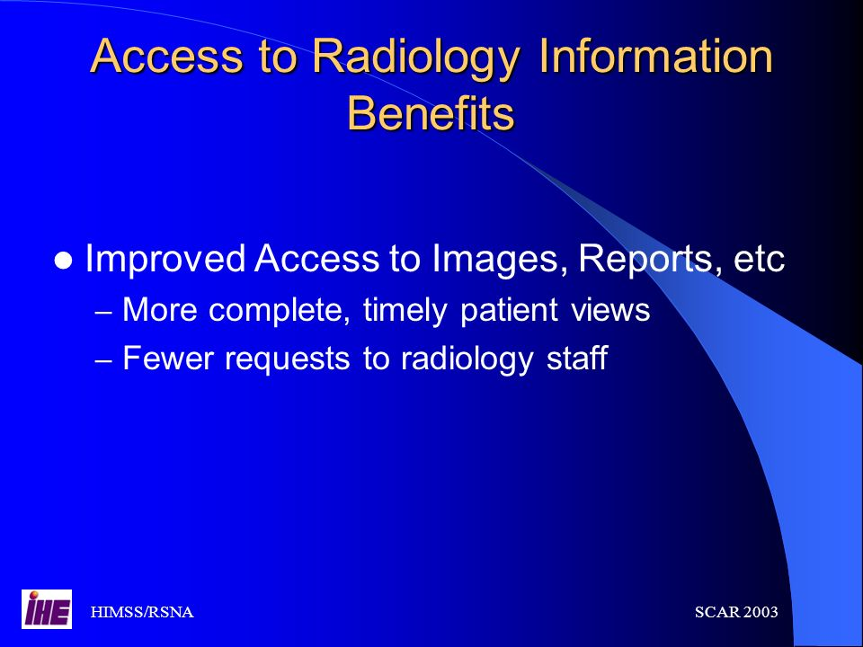 Access to Radiology Information Benefits