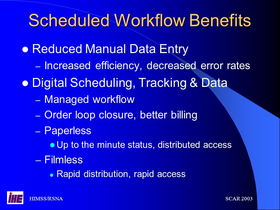 Scheduled Workflow Benefits