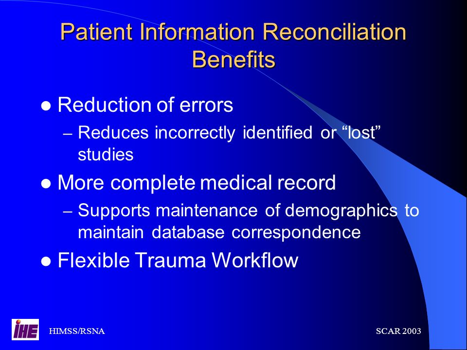 Patient Information Reconciliation Benefits