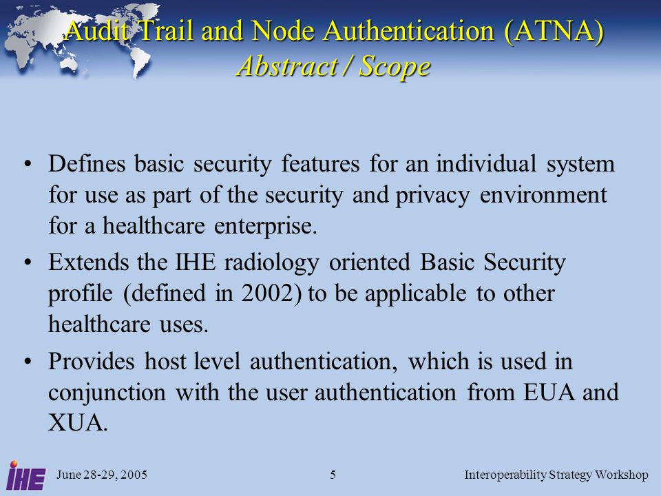 Audit Trail and Node Authentication (ATNA) Abstract / Scope