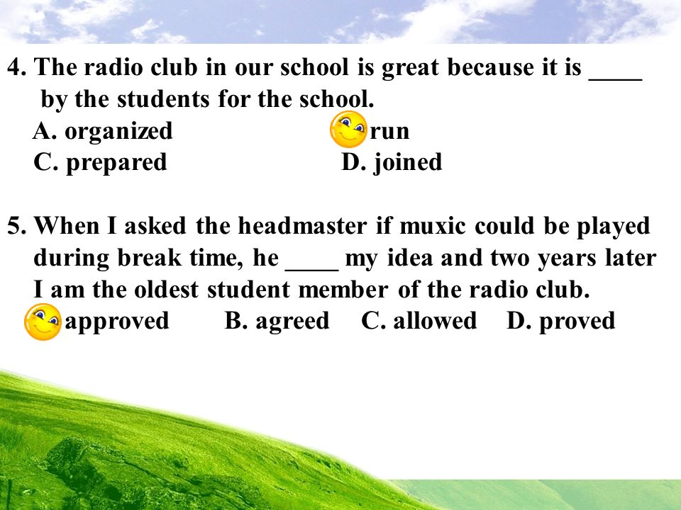 4. The radio club in our school is great because it is ____