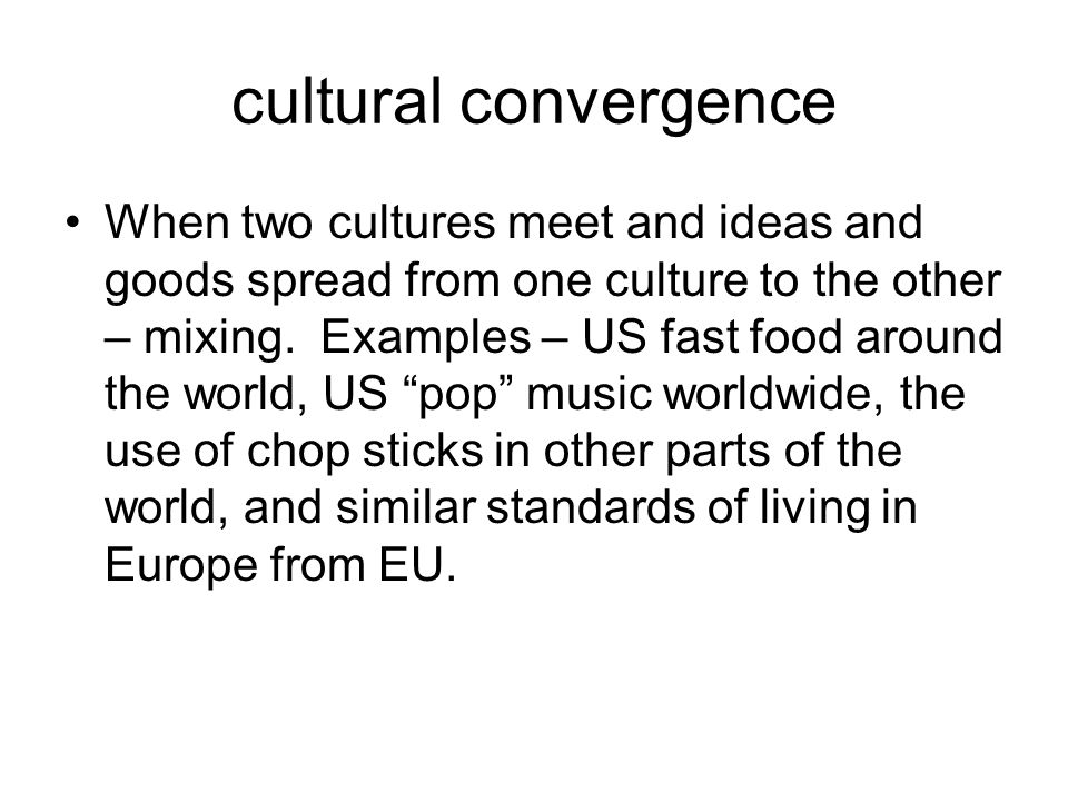 what is an example of cultural convergence