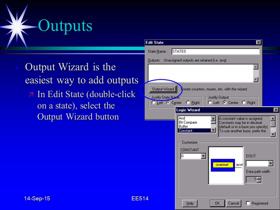 Outputs Output Wizard is the easiest way to add outputs