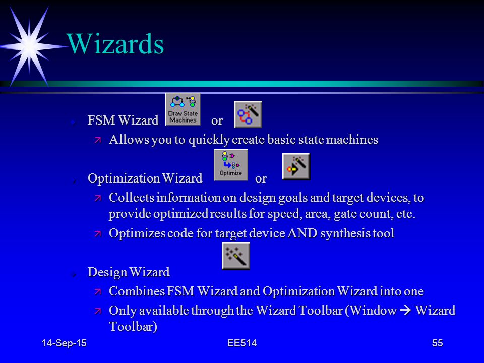 4/22/2017 Wizards. FSM Wizard or. Allows you to quickly create basic state machines.