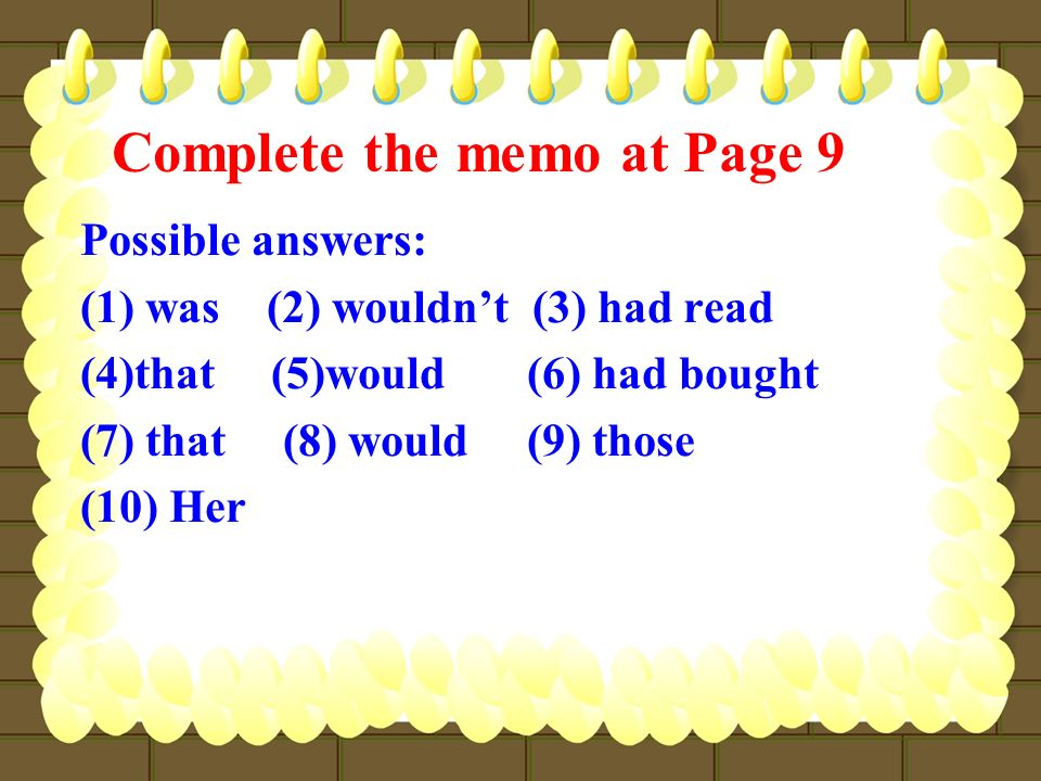 Complete the memo at Page 9