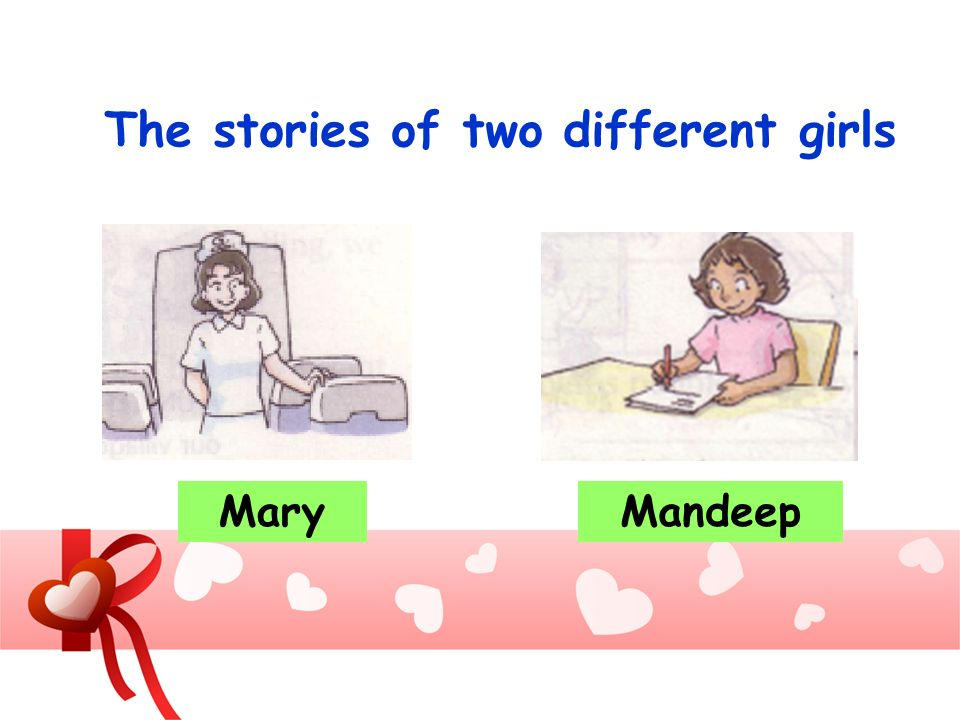 The stories of two different girls