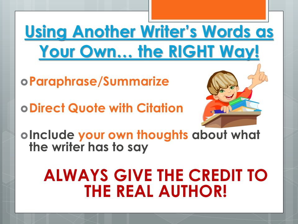 Using Another Writer's Words as Your Own… the RIGHT Way!