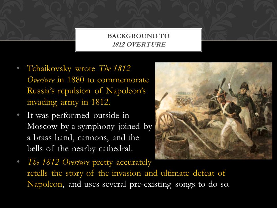 Tchaikovsky's 1812 Overture - ppt video online download