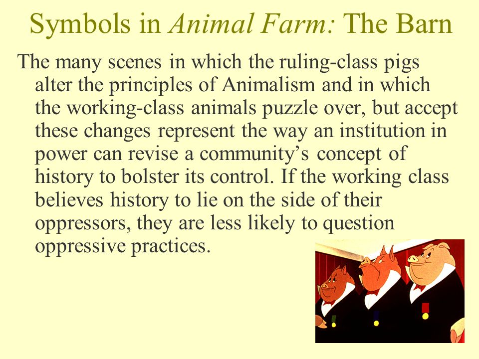 animal farm: society symbols and history essay The main objective of this political struggle/oppression related, text production was to write a short story pastiche with a writing technique similar to the one used by george orwell in his book animal farm.