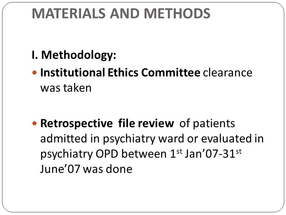 MATERIALS AND METHODS I. Methodology: