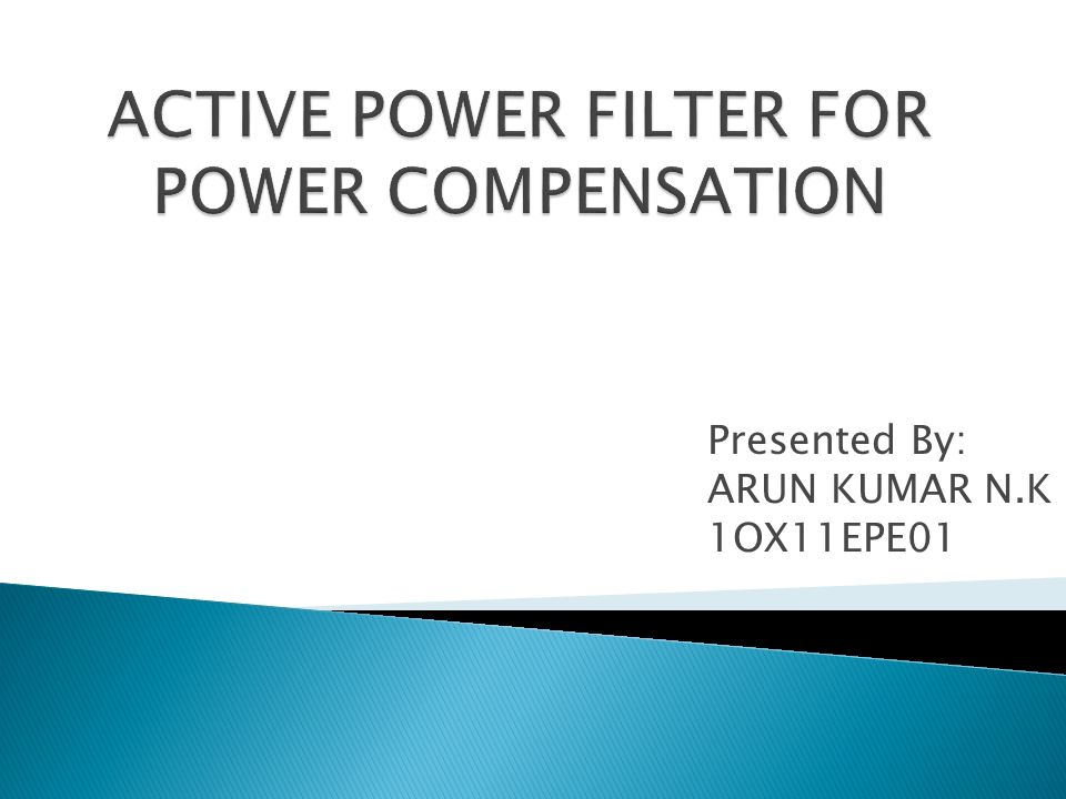 ACTIVE POWER FILTER FOR POWER COMPENSATION