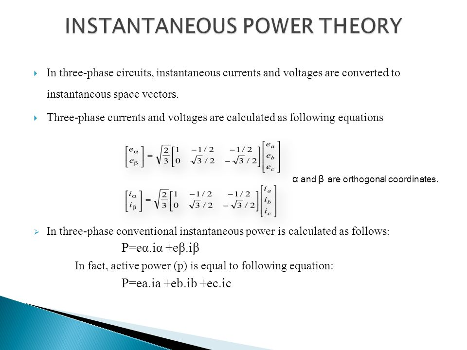 INSTANTANEOUS POWER THEORY