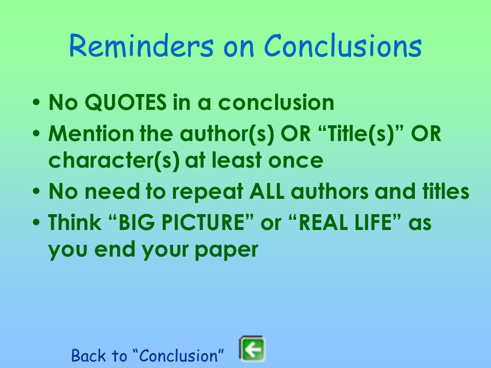 Reminders on Conclusions