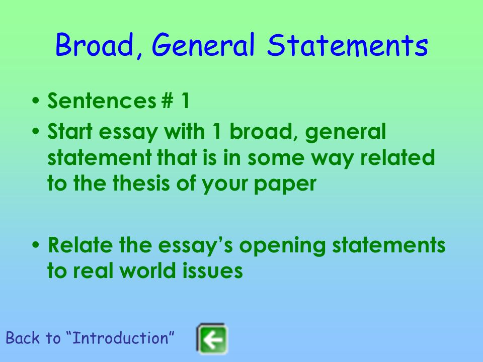 Broad, General Statements