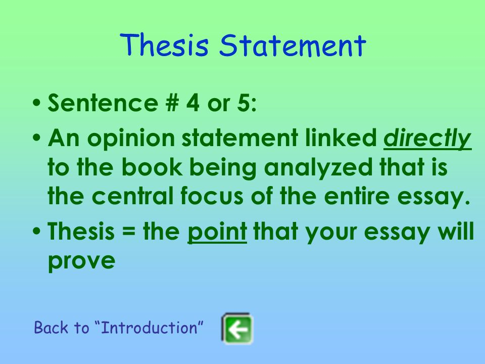 Thesis Statement Sentence # 4 or 5: