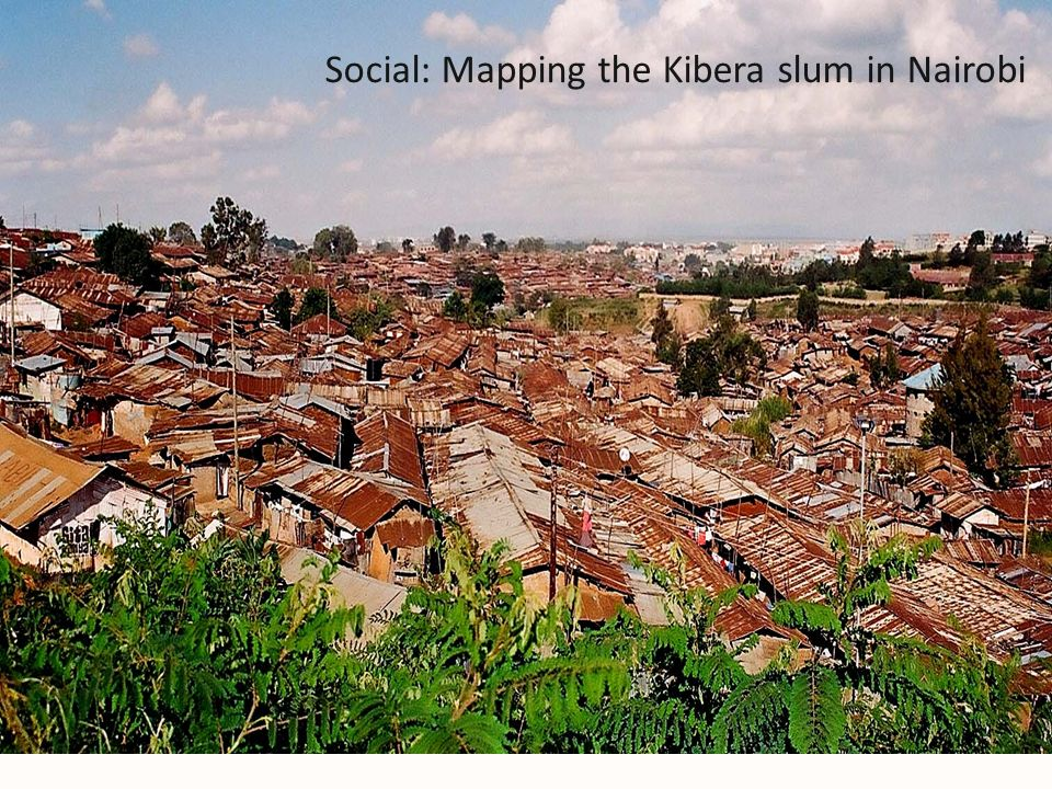 Social: Mapping the Kibera slum in Nairobi