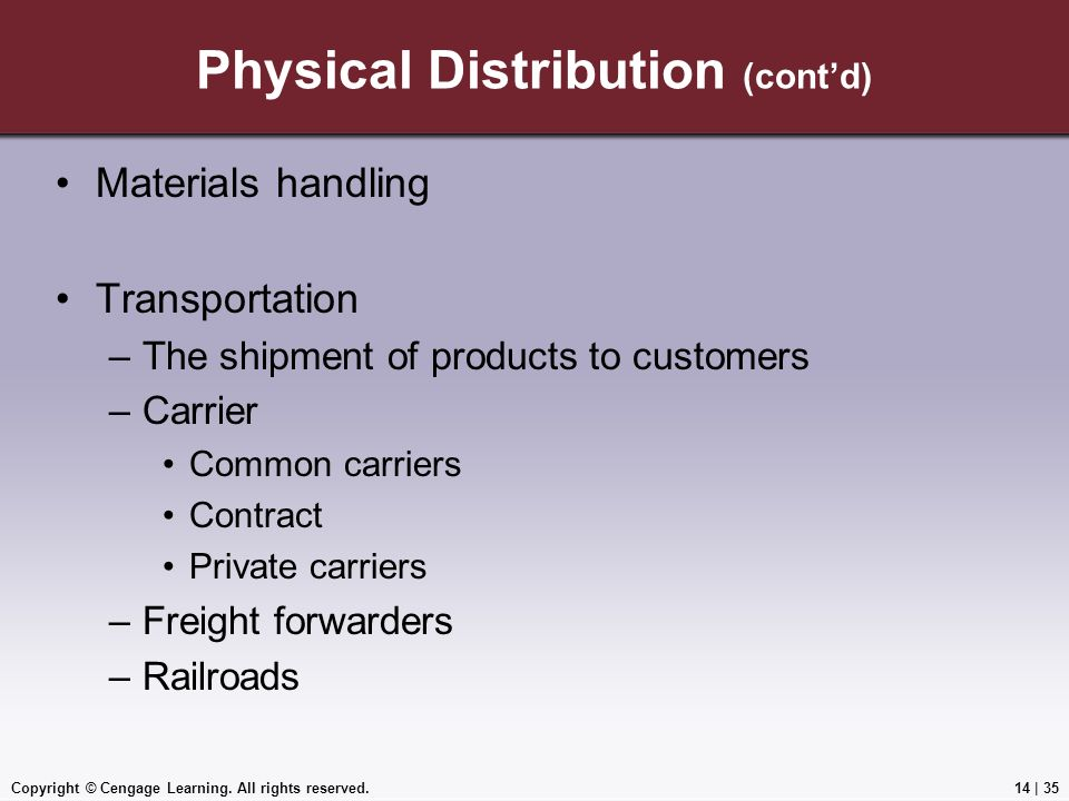 Physical Distribution (cont'd)