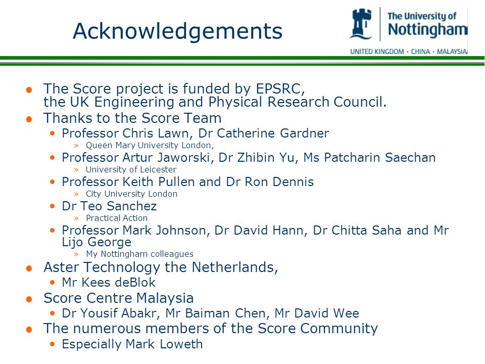 Acknowledgements The Score project is funded by EPSRC, the UK Engineering and Physical Research Council.
