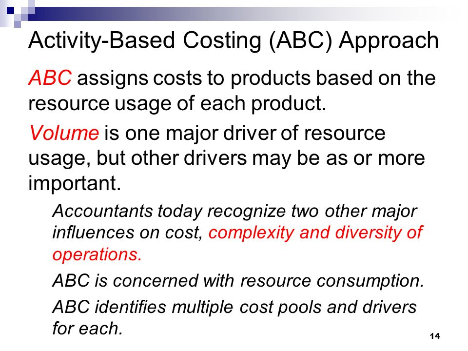 Activity Based Costing ABC Approach