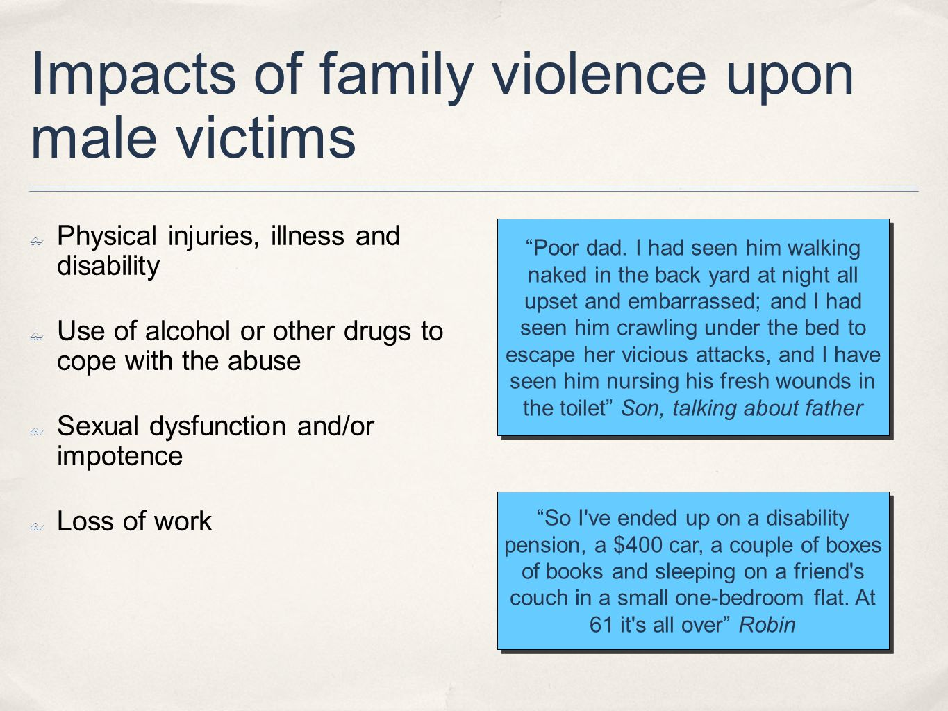 Impacts of family violence upon male victims