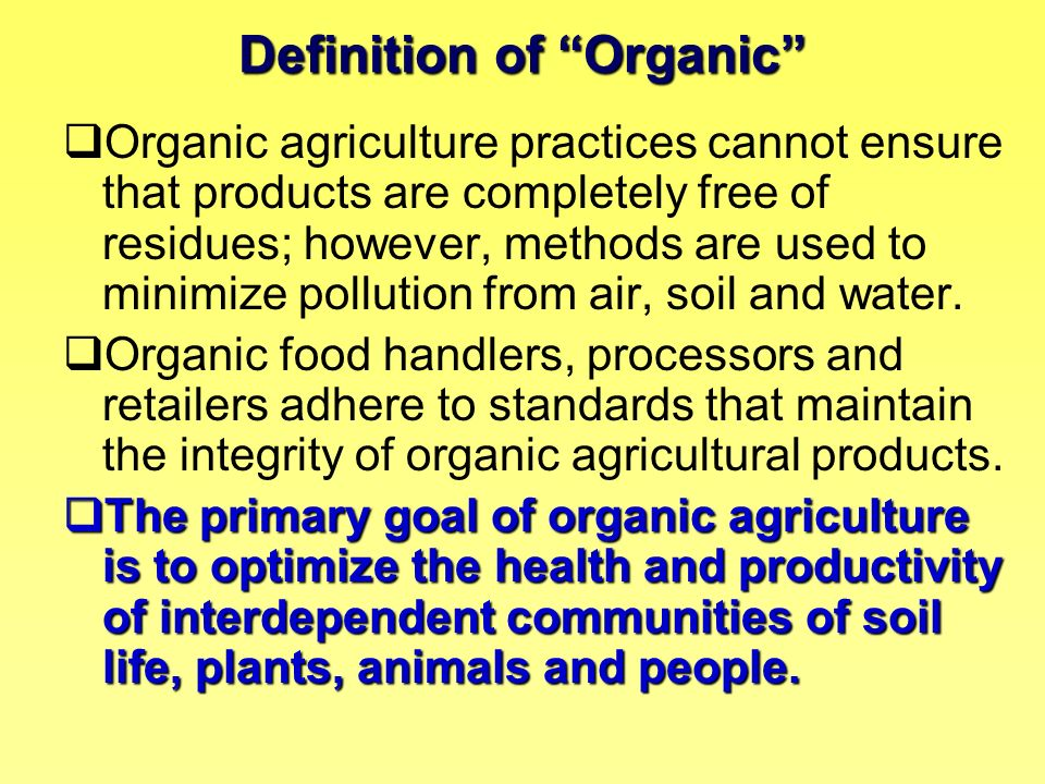 Definition of Organic