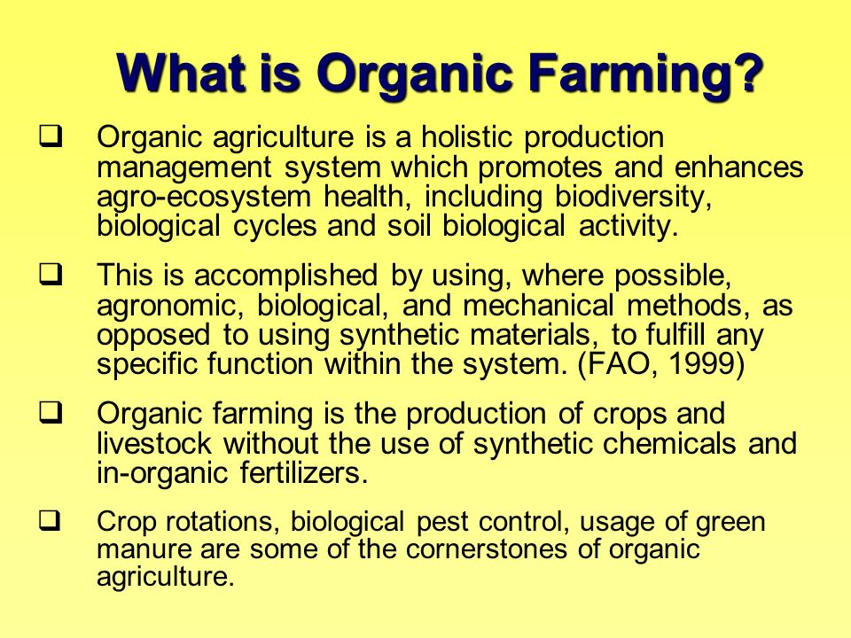 What is Organic Farming