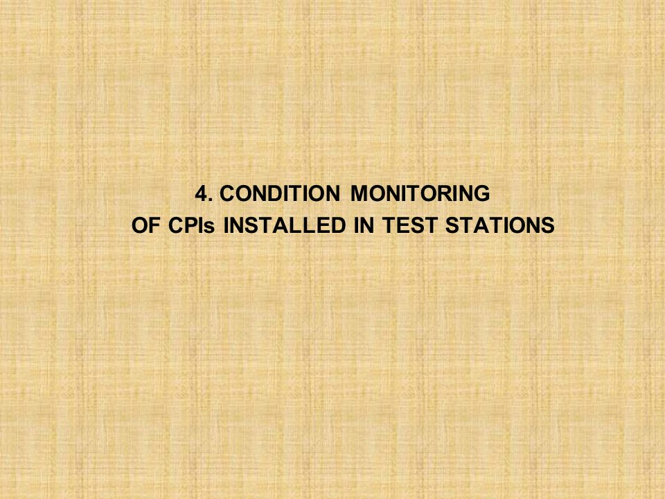 OF CPIs INSTALLED IN TEST STATIONS