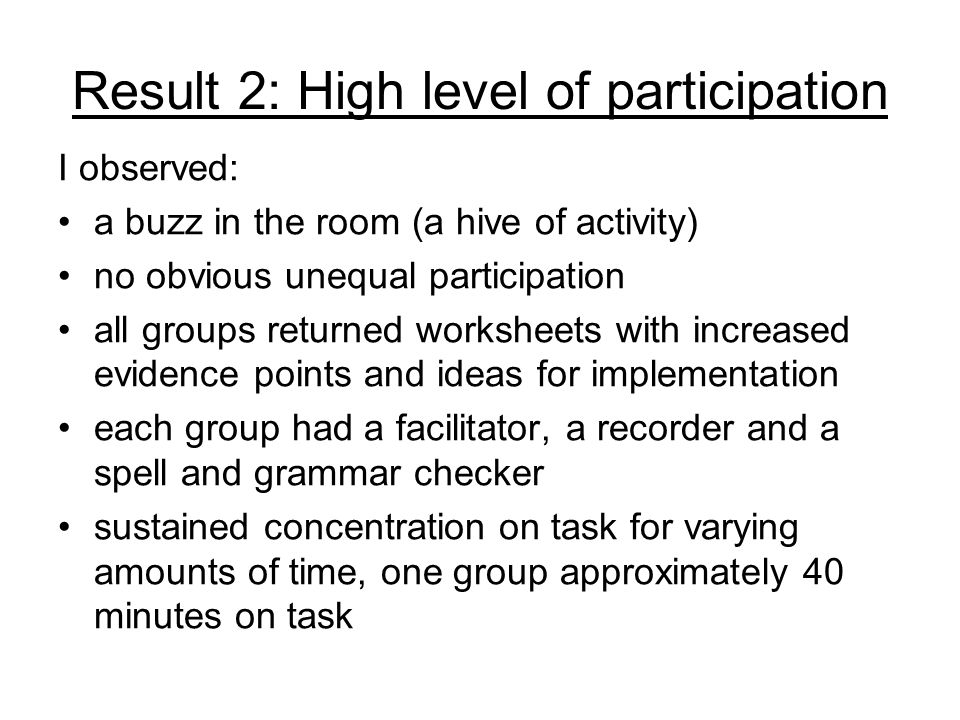 Result 2: High level of participation