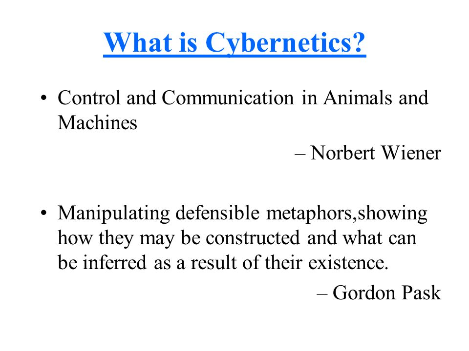 What is Cybernetics Control and Communication in Animals and Machines