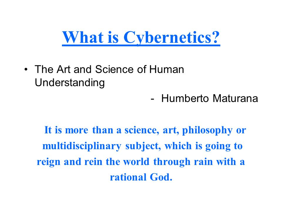 What is Cybernetics The Art and Science of Human Understanding
