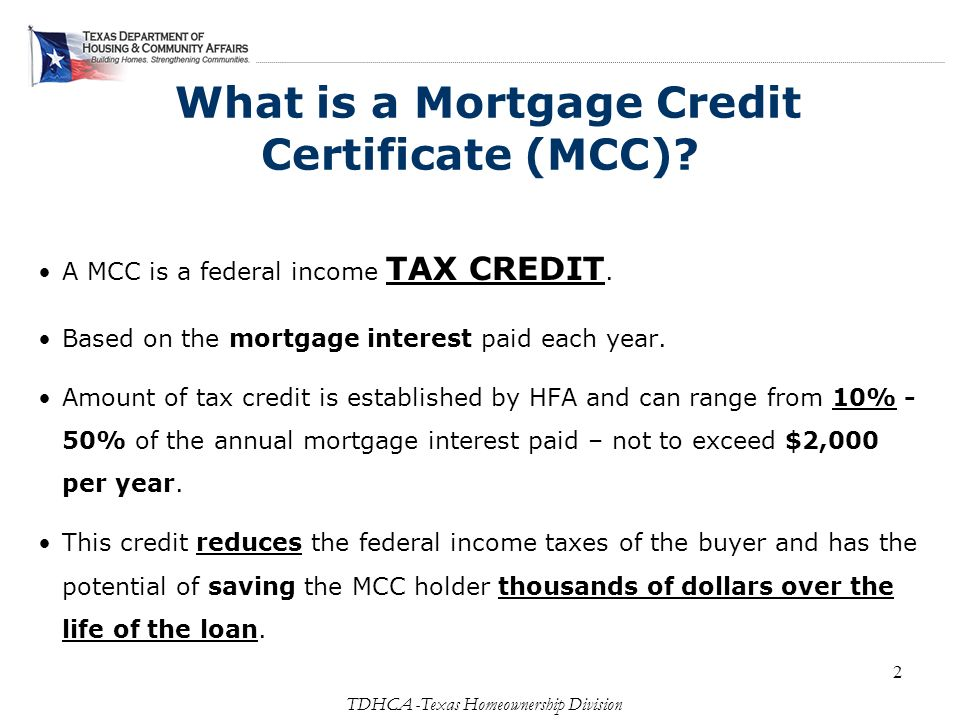 Empowering First Time Homebuyers Texas Mortgage Credit Program Ppt