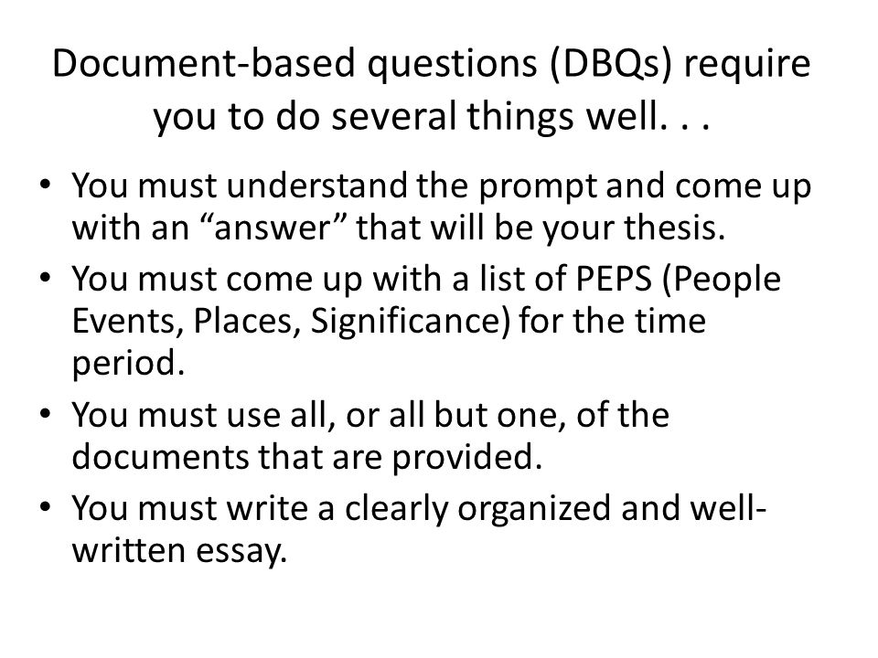 Writing a DBQ Essay Using Documents in the DBQ. - ppt download