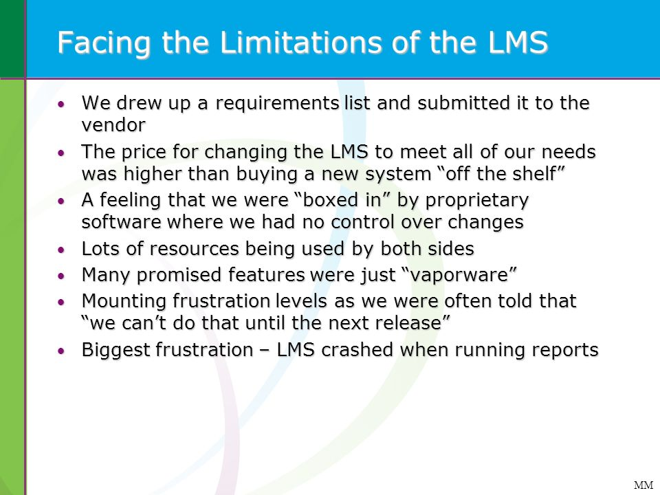 Facing the Limitations of the LMS