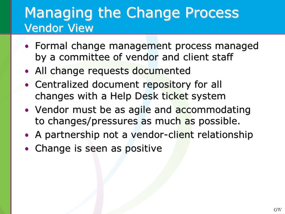 Managing the Change Process Vendor View