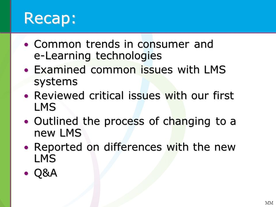 Recap: Common trends in consumer and e-Learning technologies