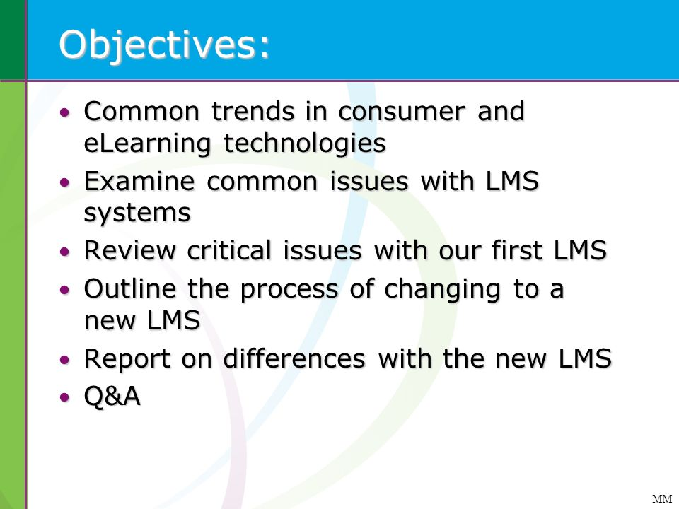 Objectives: Common trends in consumer and eLearning technologies